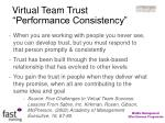virtual team trust performance consistency