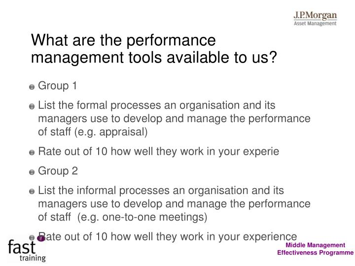 What are the performance management tools available to us?