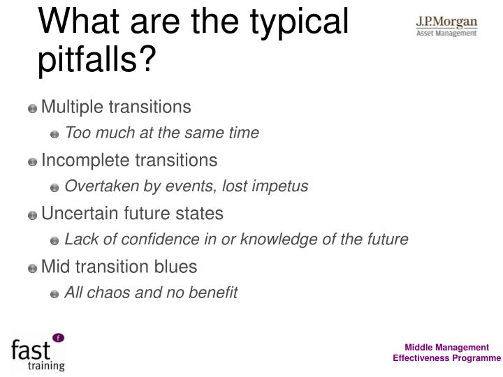 What are the typical pitfalls?