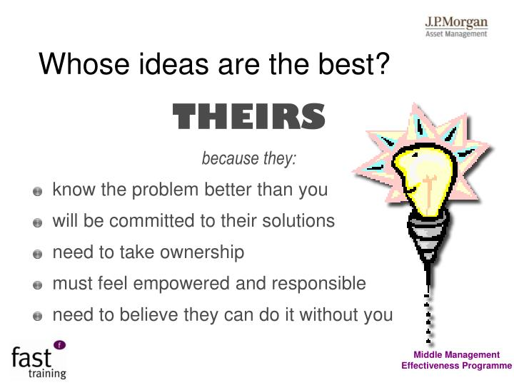 Whose ideas are the best?