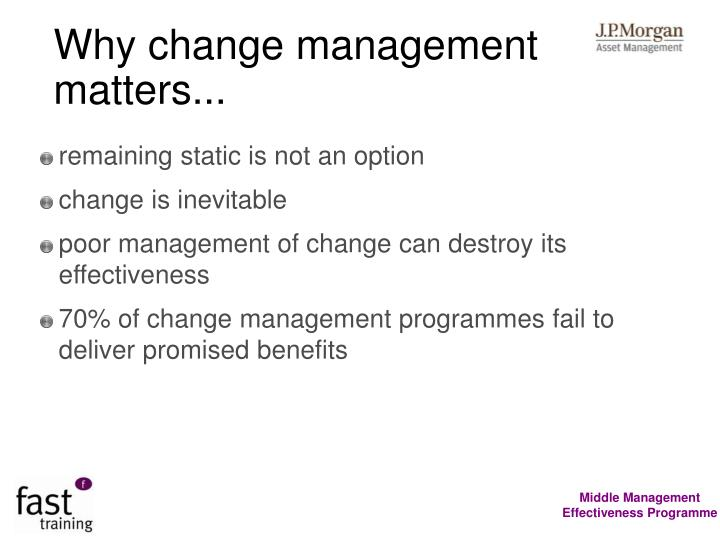 Why change management matters...