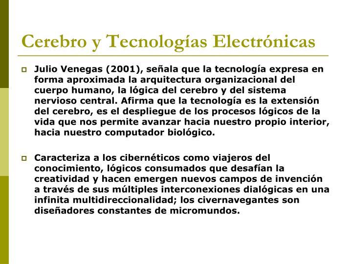 Cerebro y Tecnologías Electrónicas