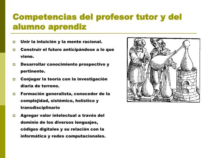 Competencias del profesor tutor y del alumno aprendiz
