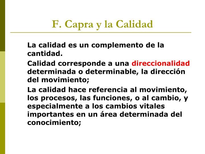 F. Capra y la Calidad