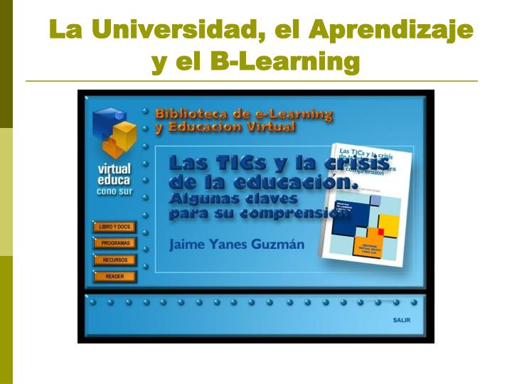 La universidad el aprendizaje y el b learning