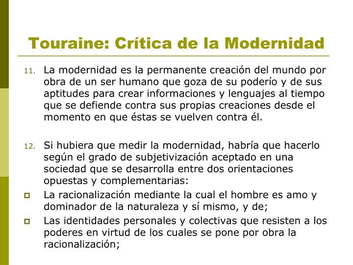 Touraine: Crítica de la Modernidad