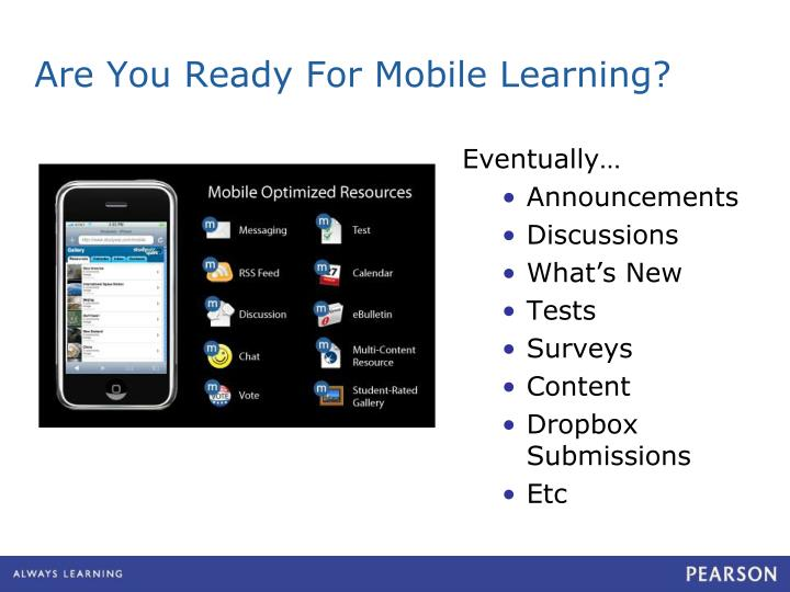 Are You Ready For Mobile Learning?