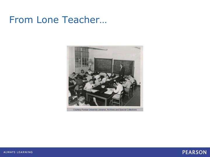 From Lone Teacher…