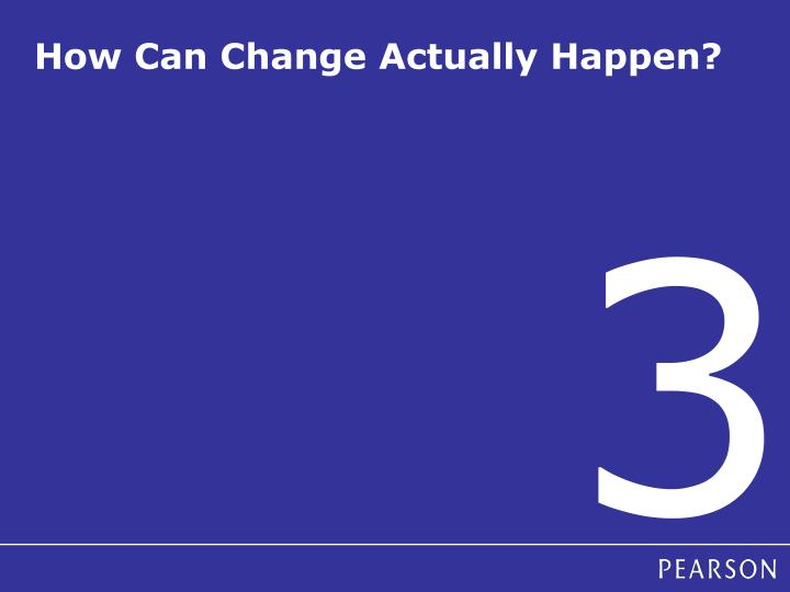 How Can Change Actually Happen?