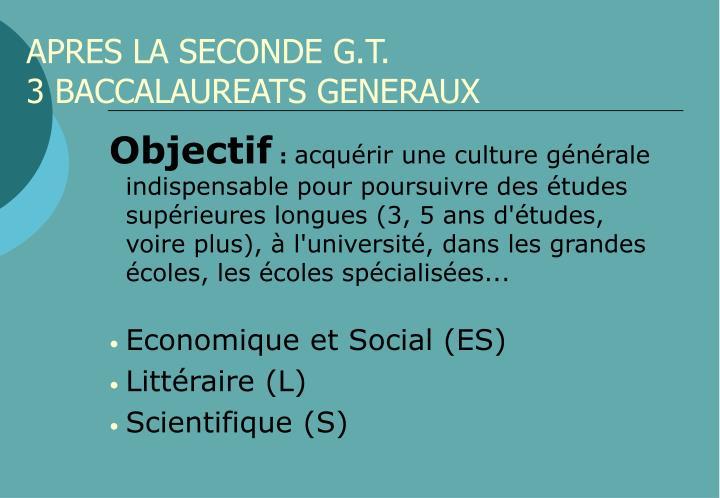 APRES LA SECONDE G.T.