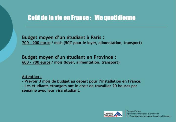 Coût de la vie en France :   Vie quotidienne