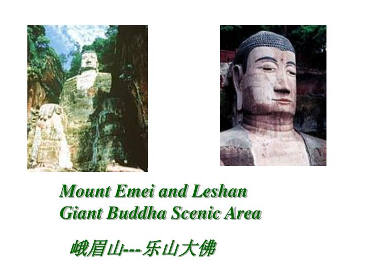 Mount Emei and Leshan Giant Buddha Scenic Area