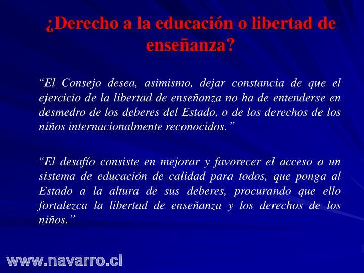 ¿Derecho a la educación o libertad de enseñanza?