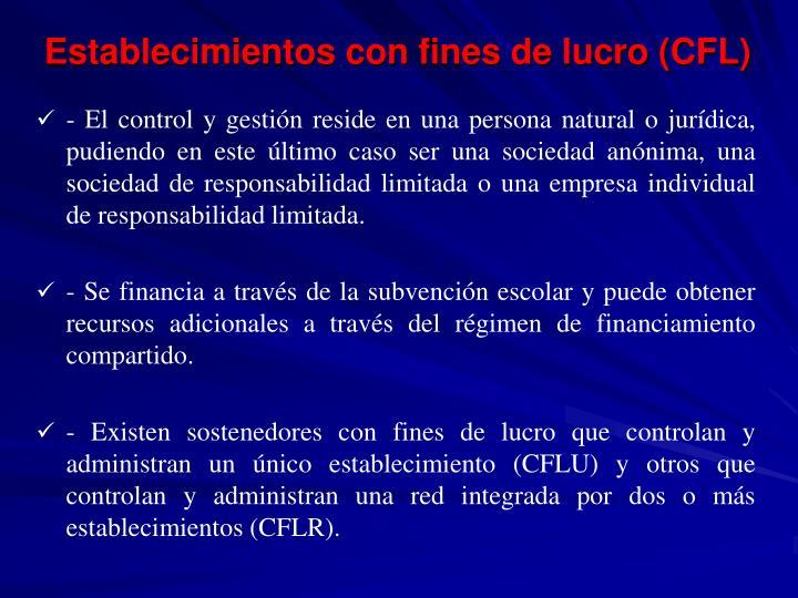 Establecimientos con fines de lucro (CFL)