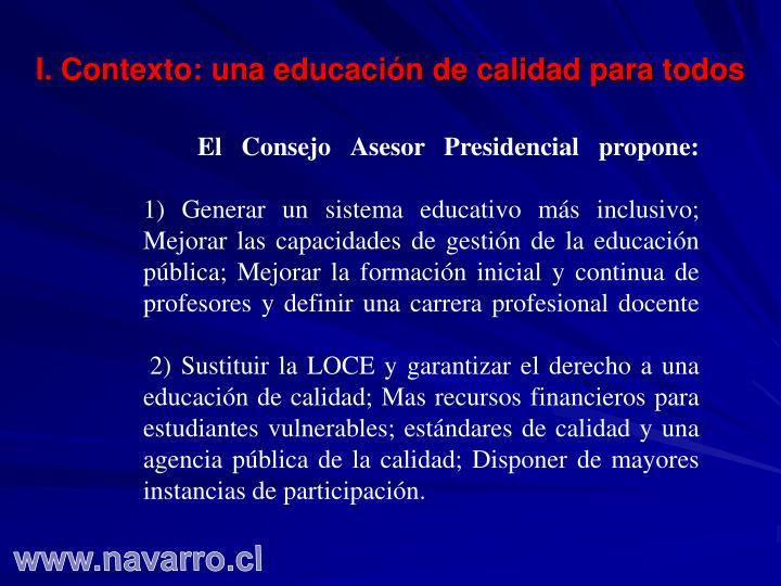 I. Contexto: una educación de calidad para todos