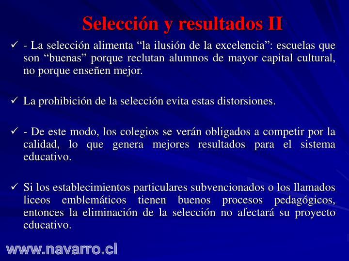 Selección y resultados II