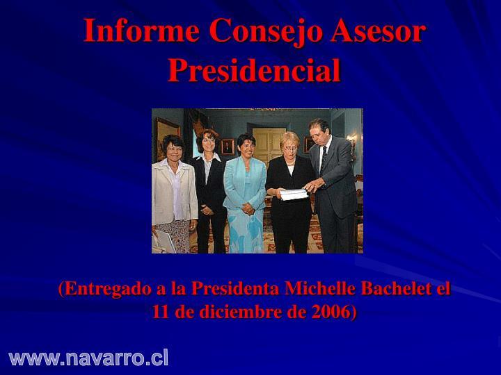 Informe Consejo Asesor Presidencial