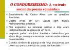 o condoreirismo a vertente social da poesia rom ntica