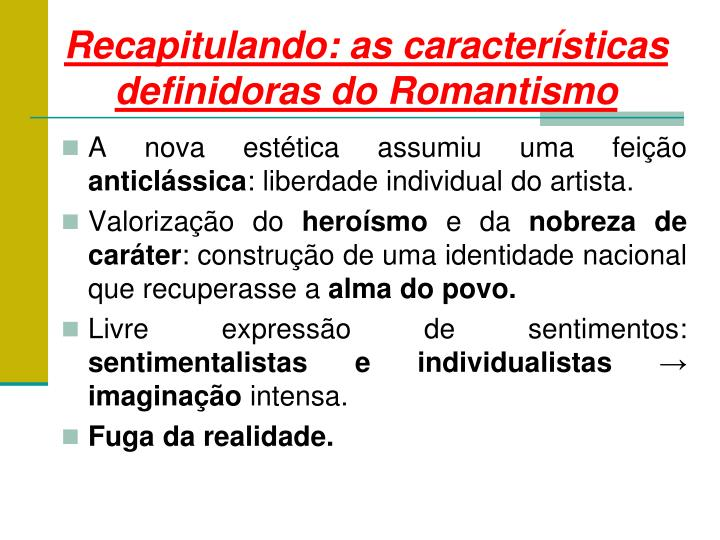 Recapitulando: as características definidoras do Romantismo