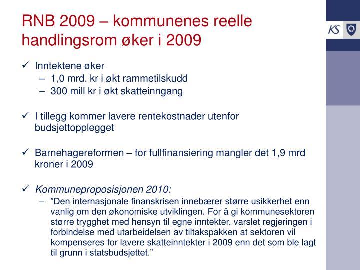 RNB 2009 – kommunenes reelle handlingsrom øker i 2009