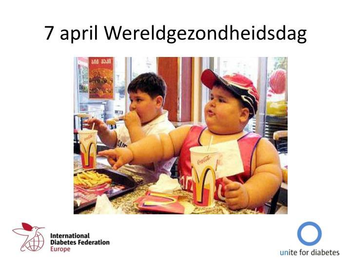 7 april Wereldgezondheidsdag