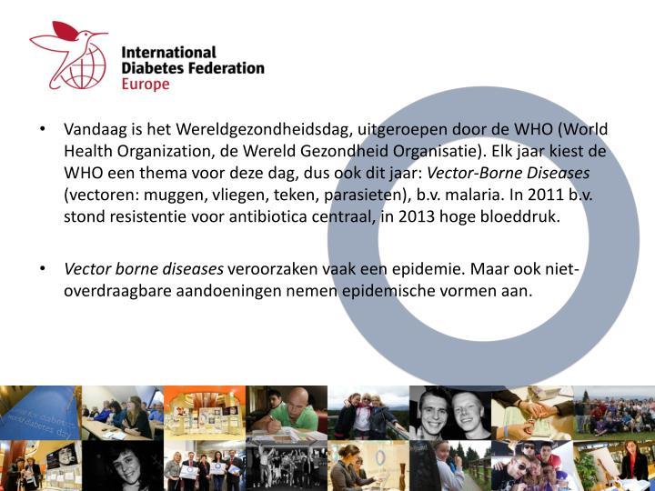 Vandaag is het Wereldgezondheidsdag, uitgeroepen door de WHO (World Health Organization, de Wereld Gezondheid Organisatie). Elk jaar kiest de WHO een thema voor deze dag, dus ook dit jaar: