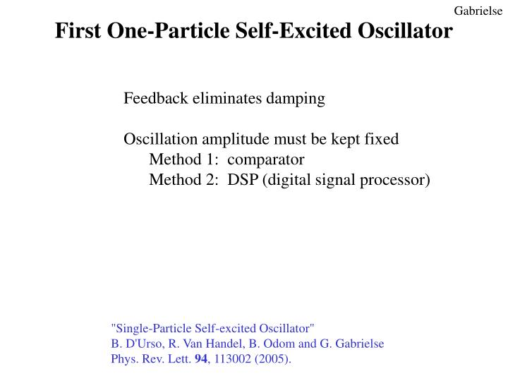 First One-Particle Self-Excited Oscillator