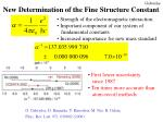 new determination of the fine structure constant1