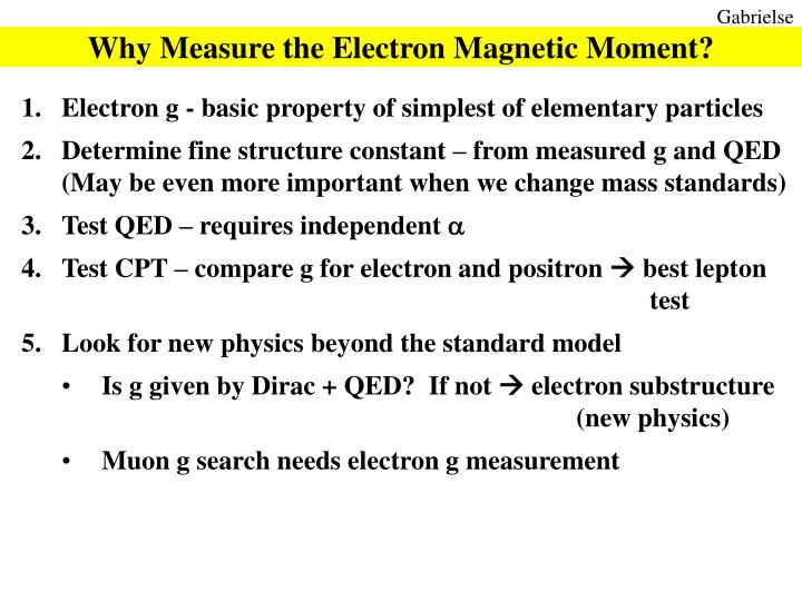 Why Measure the Electron Magnetic Moment?