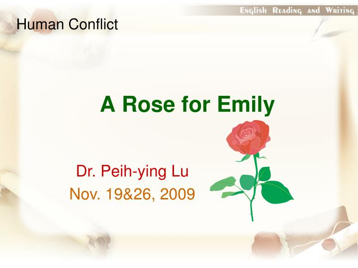 the attempts of emily to stop the passage of time in the short story a rose for emily by william fau