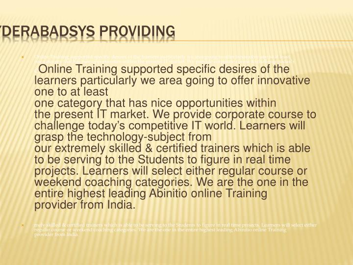 Online Training supported specific desires of the learners particularly we area going to offer innovative one to at least one category that has nice opportunities within the present IT market. We provide corporate course to challenge today's