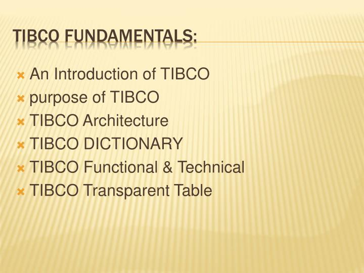 An Introduction of TIBCO