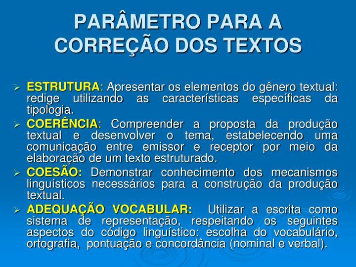 PARÂMETRO PARA A CORREÇÃO DOS TEXTOS