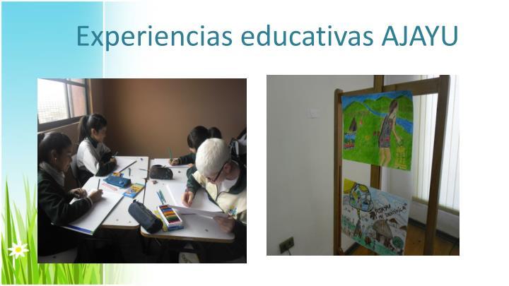 Experiencias educativas AJAYU
