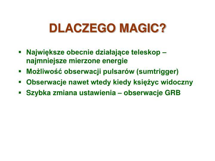 DLACZEGO MAGIC?
