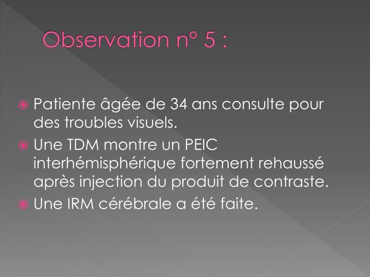 Observation n° 5 :