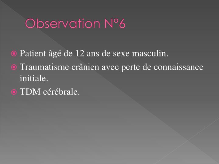 Observation N°6