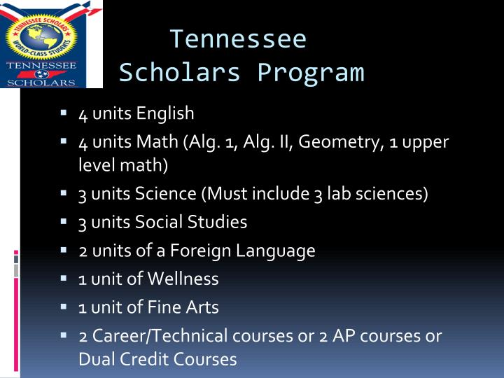 Tennessee 				Scholars Program