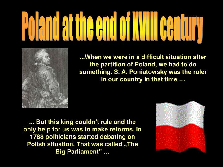 Poland at the end of XVIII century
