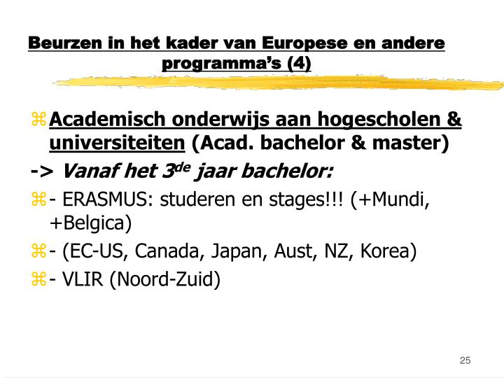 Beurzen in het kader van Europese en andere programma's (4)