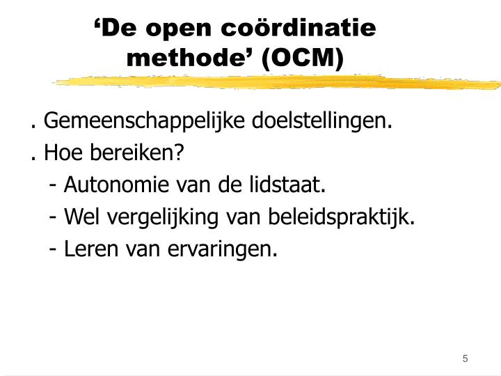 'De open coördinatie methode' (OCM)