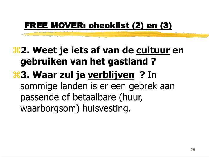 FREE MOVER: checklist (2) en (3)
