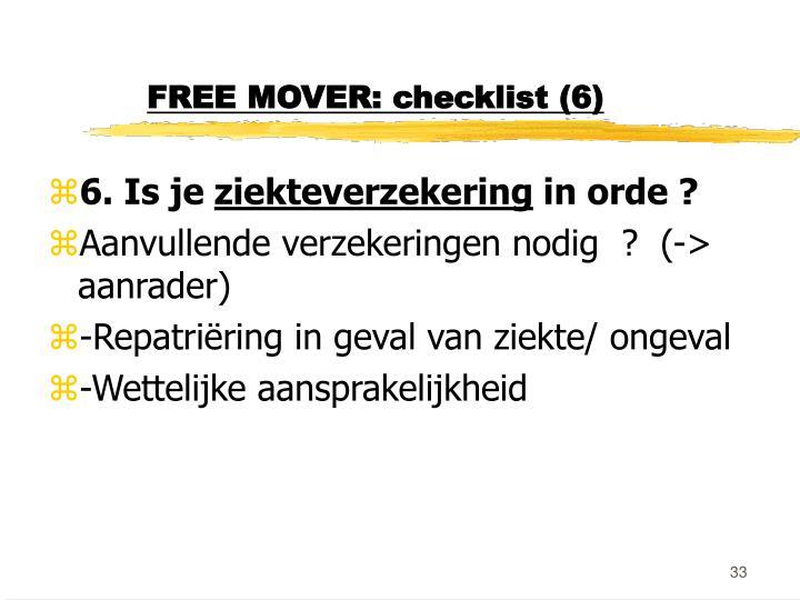 FREE MOVER: checklist (6)