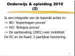 onderwijs opleiding 2010 2