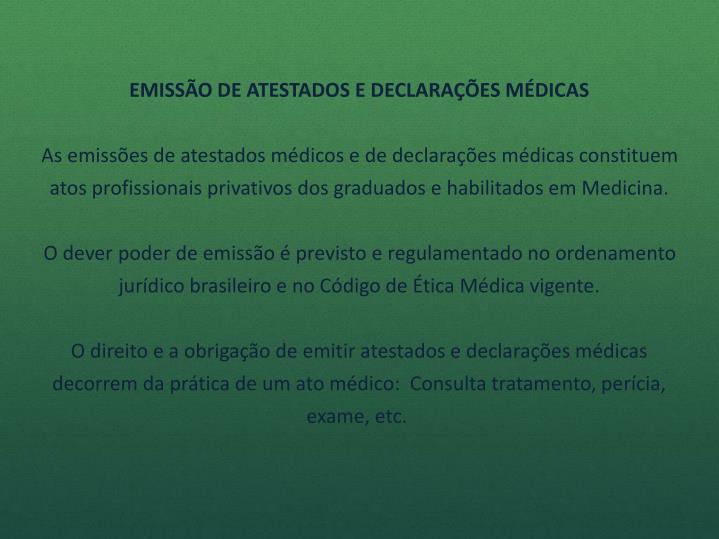 EMISSÃO DE ATESTADOS E DECLARAÇÕES MÉDICAS