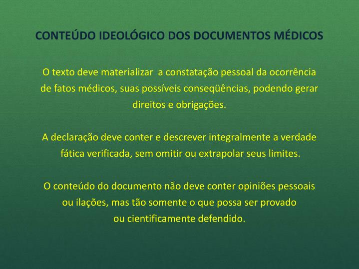 CONTEÚDO IDEOLÓGICO DOS DOCUMENTOS MÉDICOS