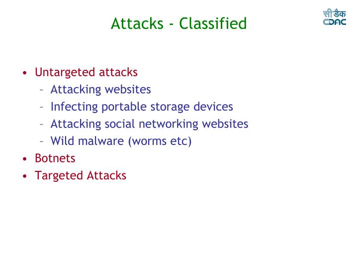 Attacks - Classified
