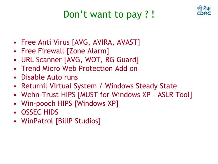Don't want to pay ? !