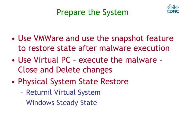 Prepare the System