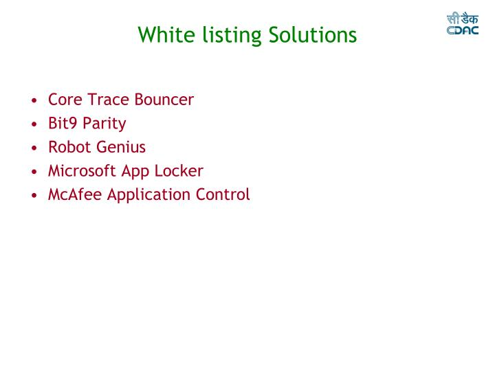 White listing Solutions